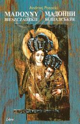 Madonny Bieszczadzkie - Andrzej Potocki | mała okładka