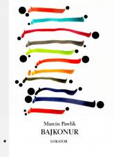 Bajkonur - Marcin Pawlik   mała okładka