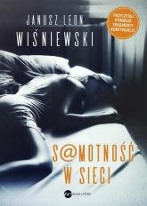Samotność w sieci - Wiśniewski Janusz L.   mała okładka
