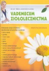 Vademecum ziołolecznictwa - Teresa Lewkowicz-Mosiej | mała okładka
