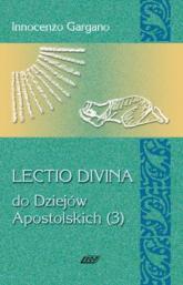 Lectio Divina 14 Do Dziejów Apostolskich 3 - Innocenzo Gargano   mała okładka
