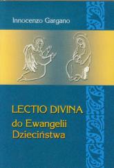 Lectio Divina 23 Do Ewangelii Dzieciństwa - Innocenzo Gargano   mała okładka