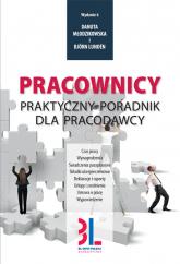 Pracownicy Praktyczny poradnik dla pracodawcy - Młodzikowska Danuta, Lunden Björn | mała okładka