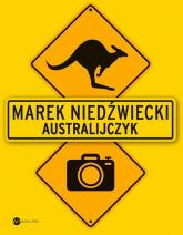 Australijczyk - Marek Niedźwiecki | mała okładka
