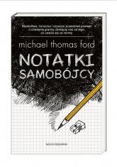 Notatki samobójcy - Ford Michael Thomas | mała okładka