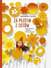 Za płotem z ostów - Agnieszka Frączek | mała okładka