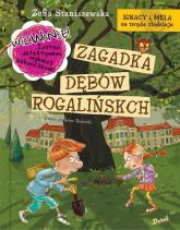 Ignacy i Mela na tropie złodzieja Zagadka dębów rogalińskich - Zofia Staniszewska   mała okładka
