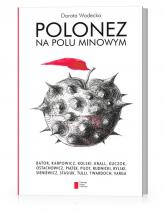 Polonez na polu minowym - Dorota Wodecka | mała okładka