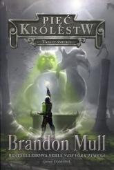Pięć królestw Tom 4 Tkacze śmierci - Brandon Mull | mała okładka