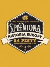 Spieniona historia Europy 24 pinty, które nawarzyły piwa - Rissanen Mika, Tahyanainen Juha | mała okładka
