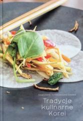 Tradycje kulinarne Korei - Magdalena Tomaszewska-Bolałek | mała okładka