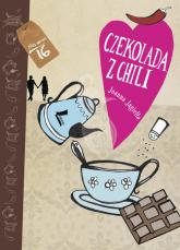 Czekolada z chili - Joanna Jagiełło | mała okładka