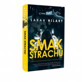 Smak strachu - Sarah Hilary | mała okładka