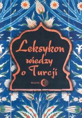 Leksykon wiedzy o Turcji -  | mała okładka