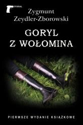 Goryl z Wołomina - Zygmunt Zeydler-Zborowski | mała okładka