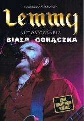 Lemmy - Biała gorączka - Lemmy, Garza Janiss | mała okładka