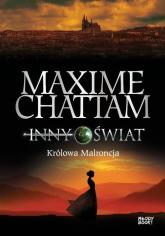 Inny świat 2 Królowa Malroncja - Maxime Chattam | mała okładka