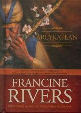 Arcykapłan - Francine Rivers   mała okładka