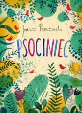Psociniec - Joanna Papuzińska | mała okładka