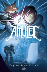 Amulet Księga 2 Klątwa Strażniczki - Kazu Kibuishi | mała okładka