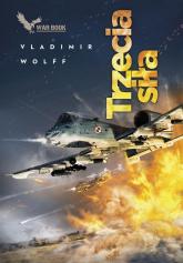 Armagedon 3 Trzecia siła - Vladimir Wolff   mała okładka