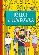 Dzieci z Lewkowca - Donata Dominik-Stawicka | mała okładka