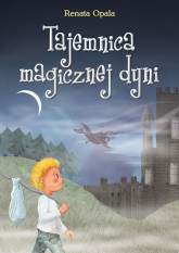 Tajemnica magicznej dyni - Renata Opala   mała okładka