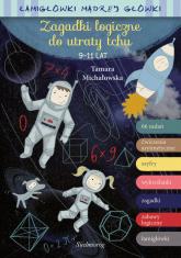 Zagadki logiczne do utraty tchu - Tamara Michałowska | mała okładka