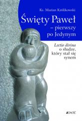 Święty Paweł Pierwszy po Jedynym - Marian Królikowski | mała okładka