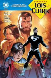 Droga do Odrodzenia Superman Lois i Clark - Jurgens Dan, Edwards Neil, Santucci Marco, Se | mała okładka