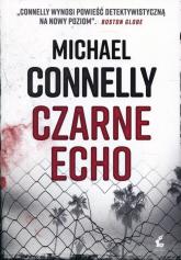 Czarne echo - Michael Connelly | mała okładka