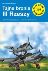 Tajne bronie III Rzeszy - Wiesław Bączkowski   mała okładka