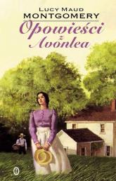 Opowieści z Avonlea - Montgomery Lucy Maud   mała okładka
