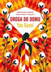 Droga do domu - Yaa Gyasi | mała okładka