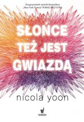 Słońce też jest gwiazdą - Nicola Yoon | mała okładka