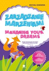 Zarządzanie marzeniami Managing Your Dreams - Michał Zawadka | mała okładka