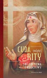 Cuda świętej Rity Świadectwa i modlitwy - Katarzyna Stokłosa | mała okładka