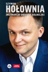 Instrukcja obsługi solniczki - Szymon Hołownia | mała okładka