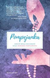 Pompejanka Odmień swoją codzienność dzięki nowennie pompejańskiej - Tomasz Nowak | mała okładka