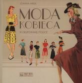 Moda kobieca w okupowanej Polsce - Joanna Mruk | mała okładka