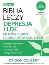 Biblia leczy Depresja i lęk Metoda oparta na zbilansowanej diecie. - Don Colbert | mała okładka