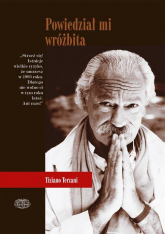 Powiedział mi wróżbita Lądowe podróże po Dalekim Wschodzie - Terzani Tiziano | mała okładka