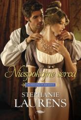 Niespokojne serca - Stephanie Laurens | mała okładka