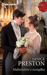 Małżeństwo z rozsądku - Janice Preston   mała okładka