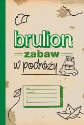 Brulion zabaw w podróży - praca zbiorowa | mała okładka