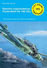 Samolot rozpoznawczy Focke-Wulf Fw 189 Uhu - Bartłomiej Belcarz   mała okładka
