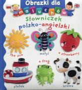 Słowniczek polsko-angielski Obrazki dla malucha - Emilie Beaumont | mała okładka