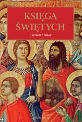 Księga Świętych - Grzegorz Polak | mała okładka