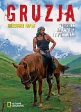 Gruzja W drodze na Kazbek i z powrotem - Grzegorz Kapla | mała okładka