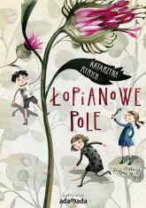 Łopianowe pole - Katarzyna Ryrych | mała okładka